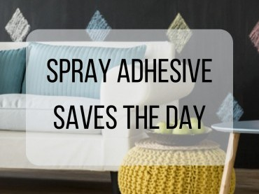 Spray Adhesive Saves The Day image