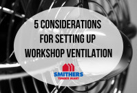 5 Considerations For Setting Up Workshop Ventilation image