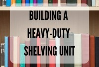 Building a Heavy-duty Shelving Unit image