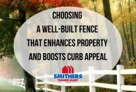 Choosing A Well-Built Fence That Enhances Your Property And Boosts Curb Appeal image