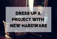Dress Up A Project With New Hardware image
