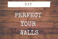 Perfecting Your Walls image