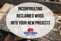 What's Old Is New Again: Incorporating Reclaimed Wood Into Your New Projects image