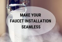 Make Your Faucet Installation Seamless image