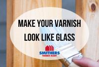 Make Your Varnish Look Like Glass image