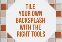 Tile Your Own Backsplash With The Right Tools image