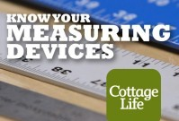 Cottage Life - Know Your Measuring Devices image